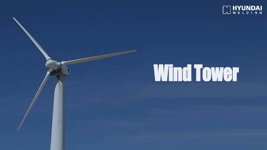 Wind Tower Introduction